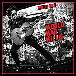 NILE, WILLIE - WORLD WAR WILLIE