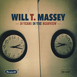 MASSEY, WILL T. - 30 YEARS IN THE REARVIEW